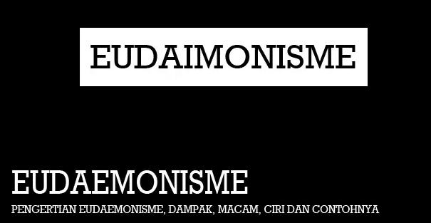Pengertian Eudaemonisme